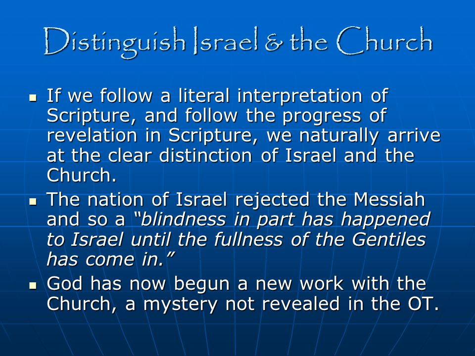 Distinguish Israel & the Church