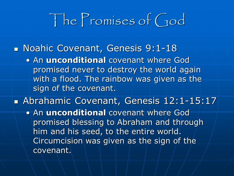 The Promises of God Noahic Covenant, Genesis 9:1-18