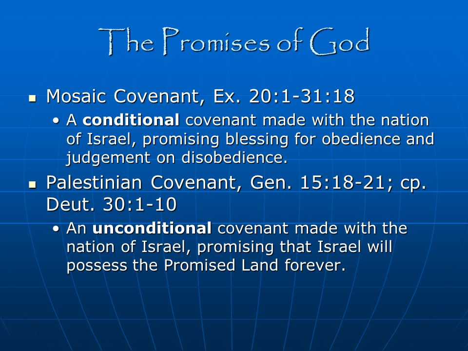 The Promises of God Mosaic Covenant, Ex. 20:1-31:18