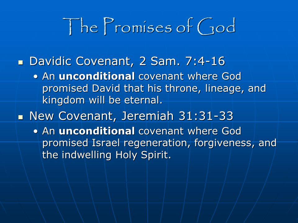 The Promises of God Davidic Covenant, 2 Sam. 7:4-16