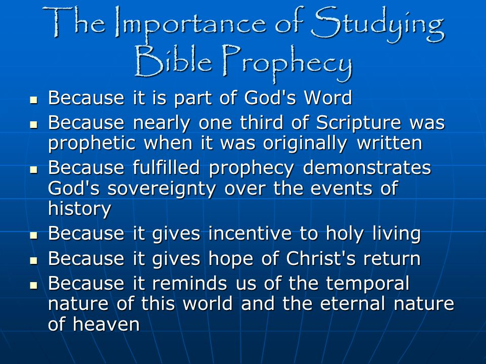 The Importance of Studying Bible Prophecy