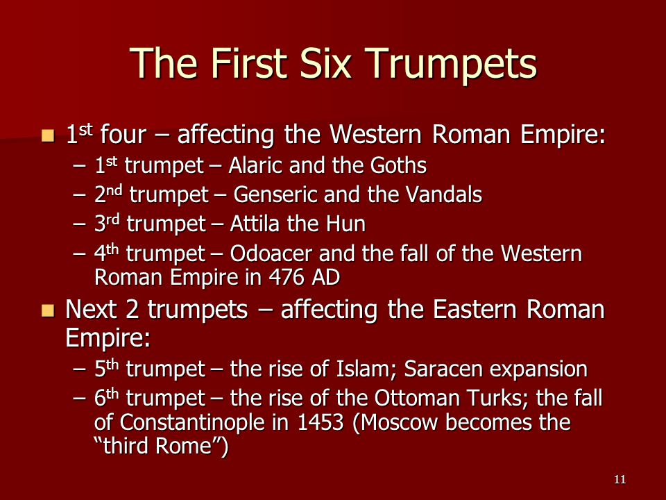 The First Six Trumpets 1st four – affecting the Western Roman Empire: