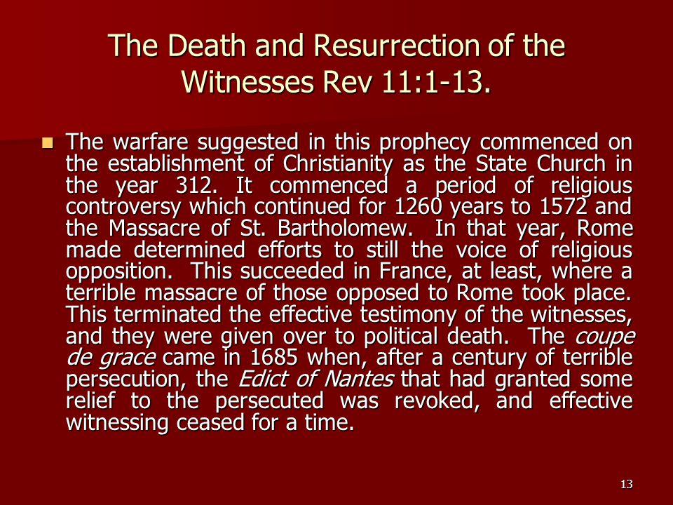 The Death and Resurrection of the Witnesses Rev 11:1-13.