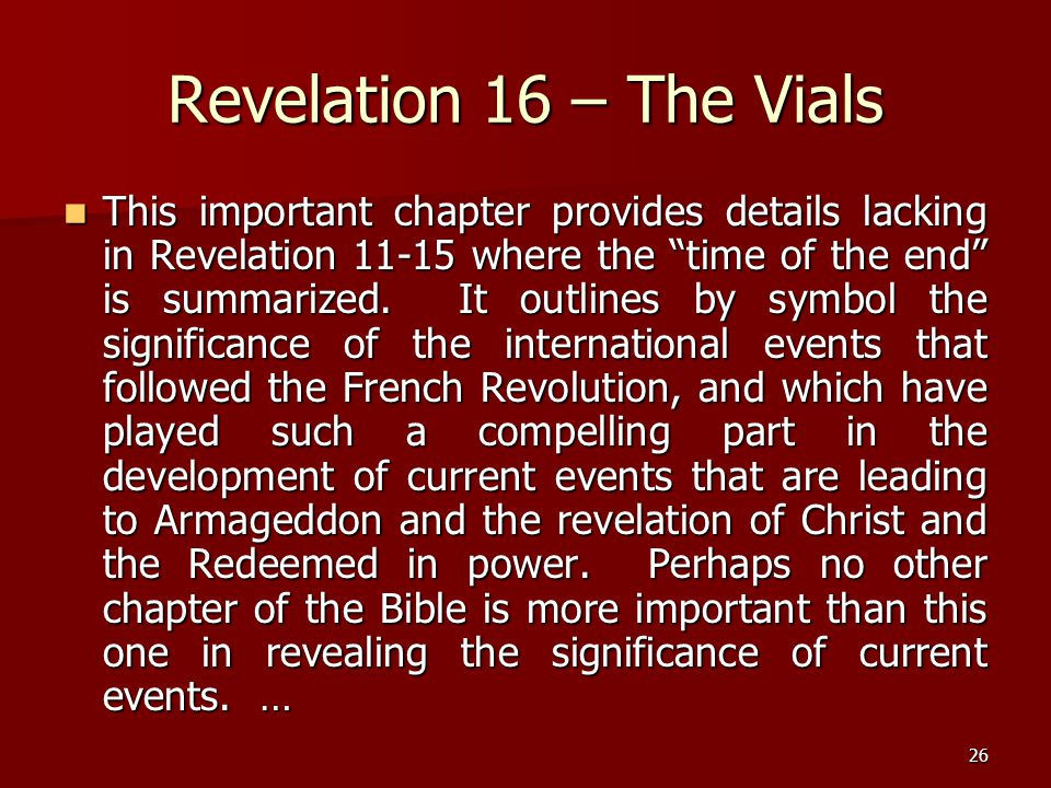 Revelation 16 – The Vials