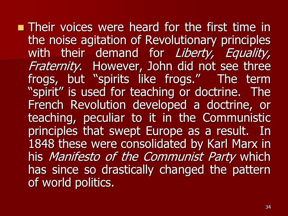 Their voices were heard for the first time in the noise agitation of Revolutionary principles with their demand for Liberty, Equality, Fraternity.