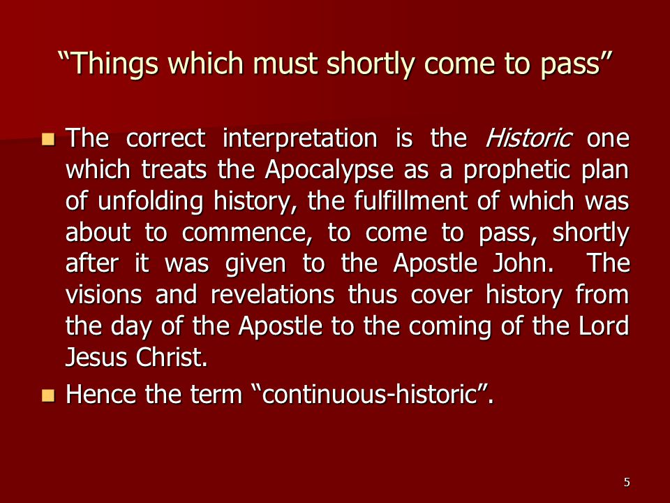 Things which must shortly come to pass