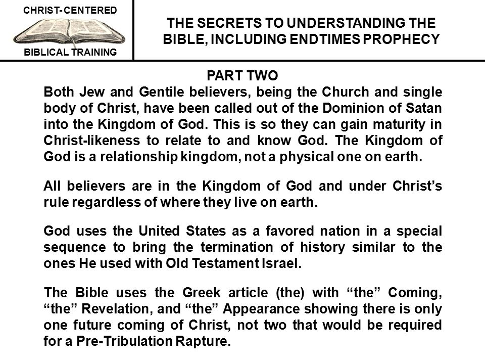 THE SECRETS TO UNDERSTANDING THE BIBLE, INCLUDING ENDTIMES PROPHECY