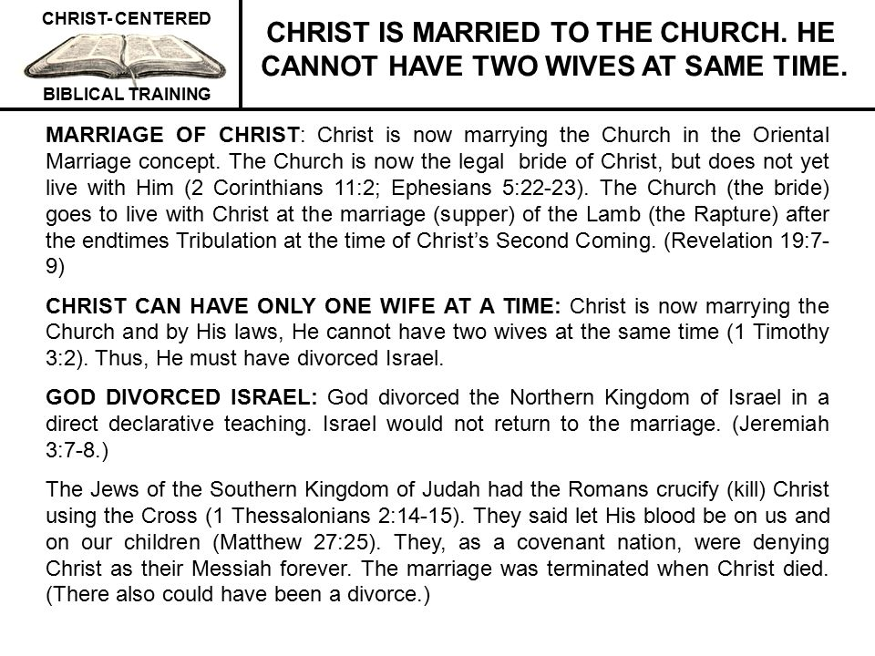 CHRIST IS MARRIED TO THE CHURCH. HE