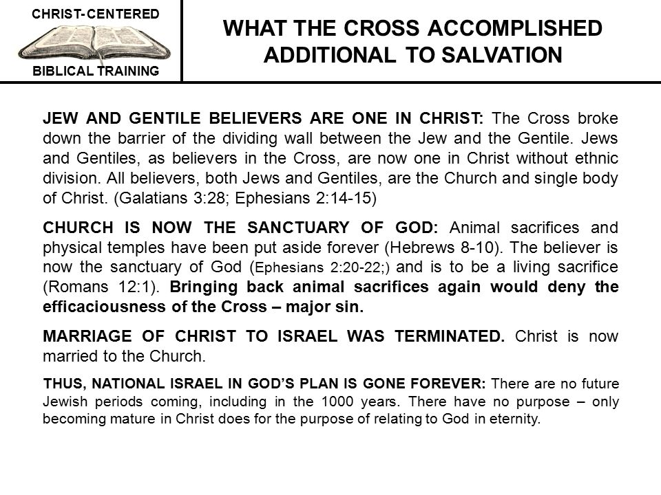 WHAT THE CROSS ACCOMPLISHED ADDITIONAL TO SALVATION