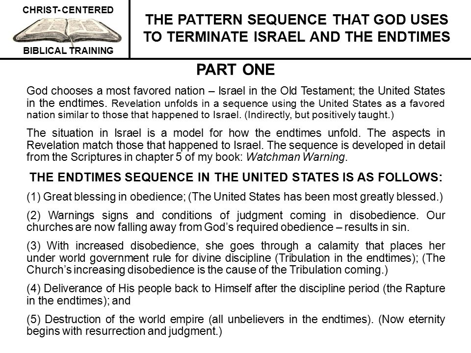 THE ENDTIMES SEQUENCE IN THE UNITED STATES IS AS FOLLOWS: