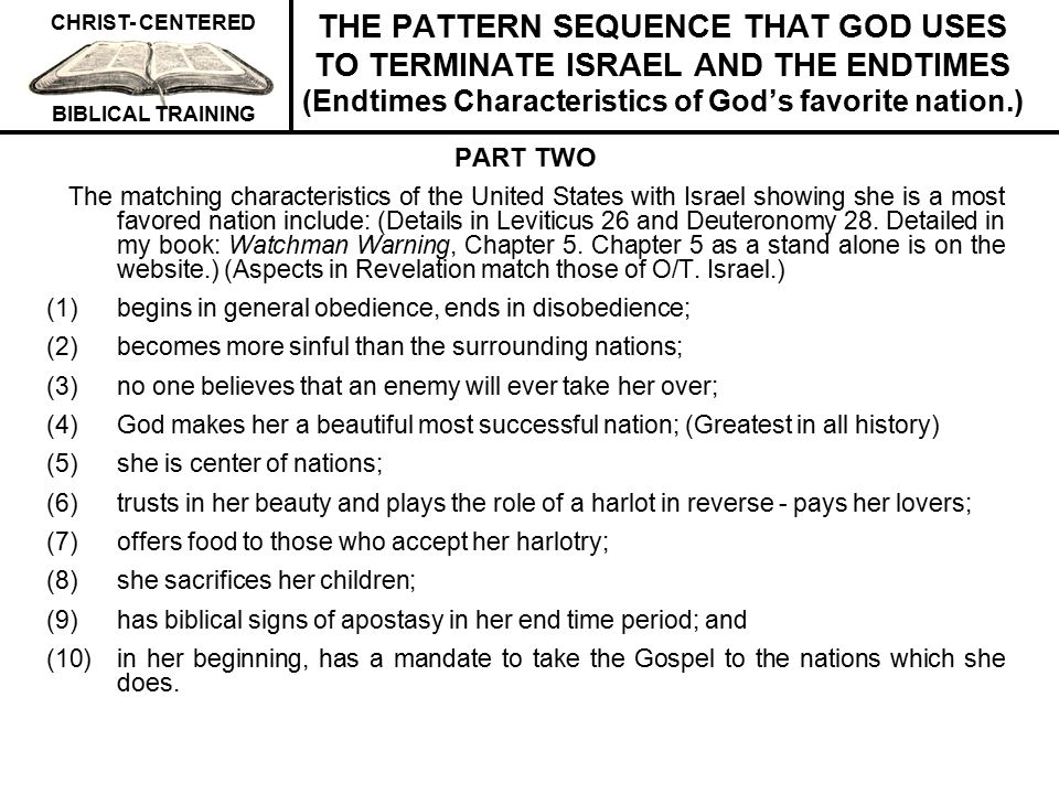 THE PATTERN SEQUENCE THAT GOD USES TO TERMINATE ISRAEL AND THE ENDTIMES (Endtimes Characteristics of God's favorite nation.)