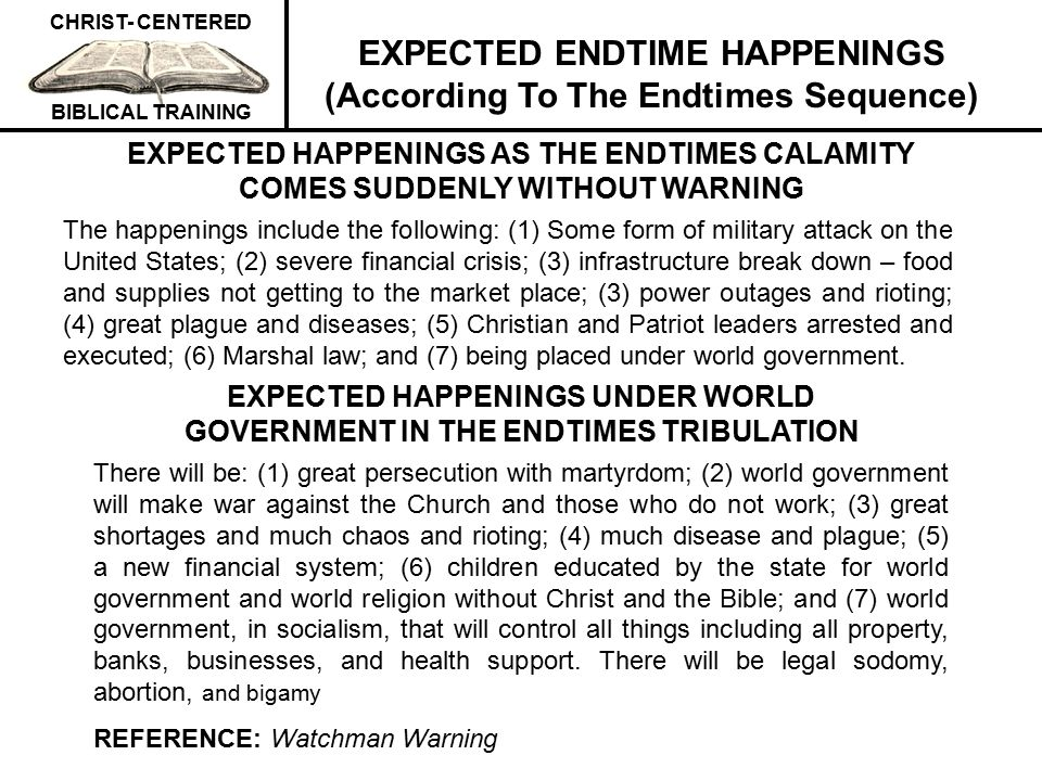 EXPECTED ENDTIME HAPPENINGS (According To The Endtimes Sequence)