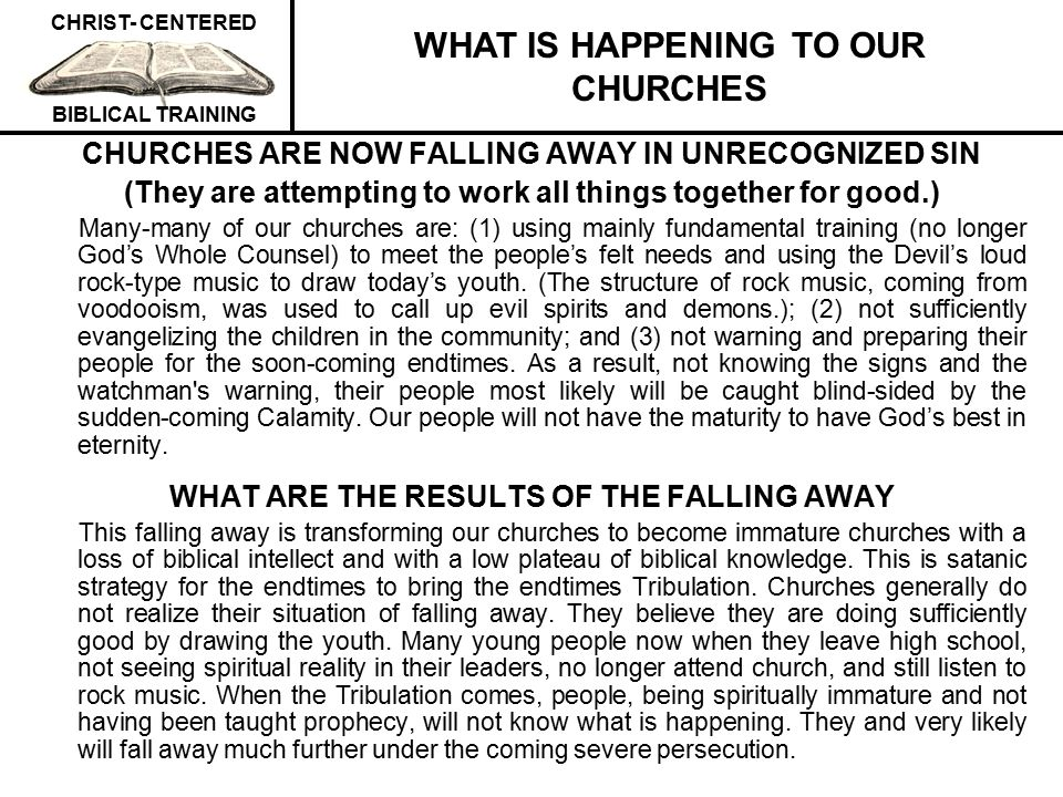 WHAT IS HAPPENING TO OUR CHURCHES