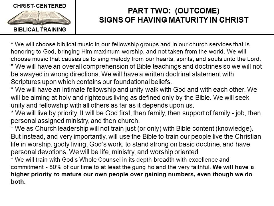PART TWO: (OUTCOME) SIGNS OF HAVING MATURITY IN CHRIST