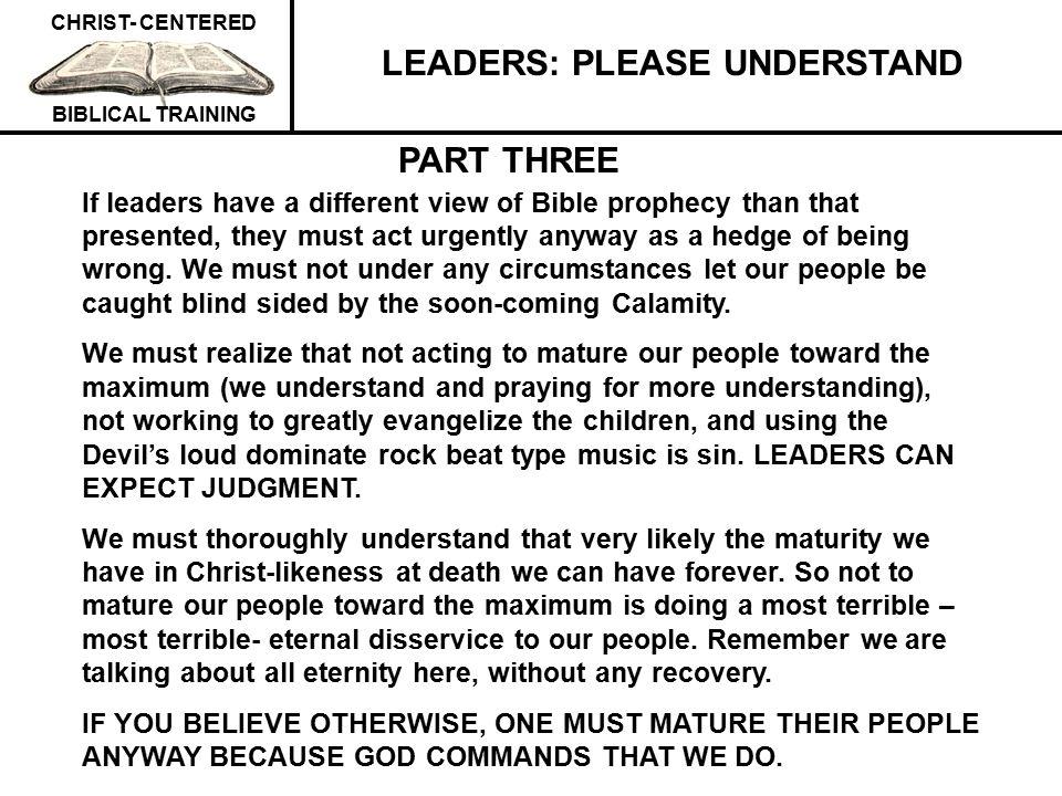 LEADERS: PLEASE UNDERSTAND