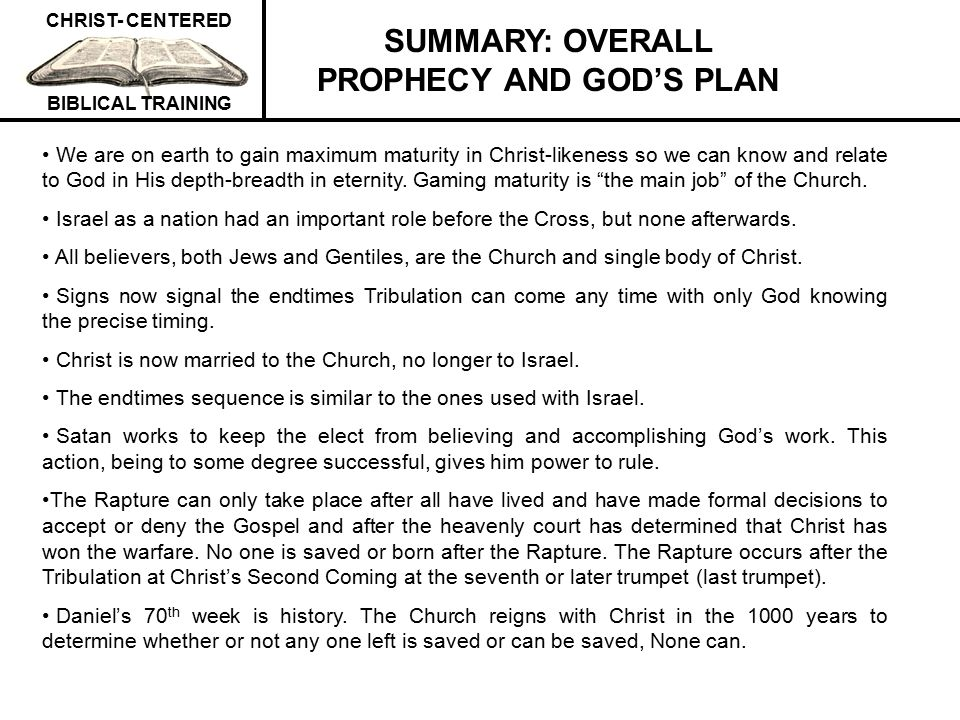 SUMMARY: OVERALL PROPHECY AND GOD'S PLAN