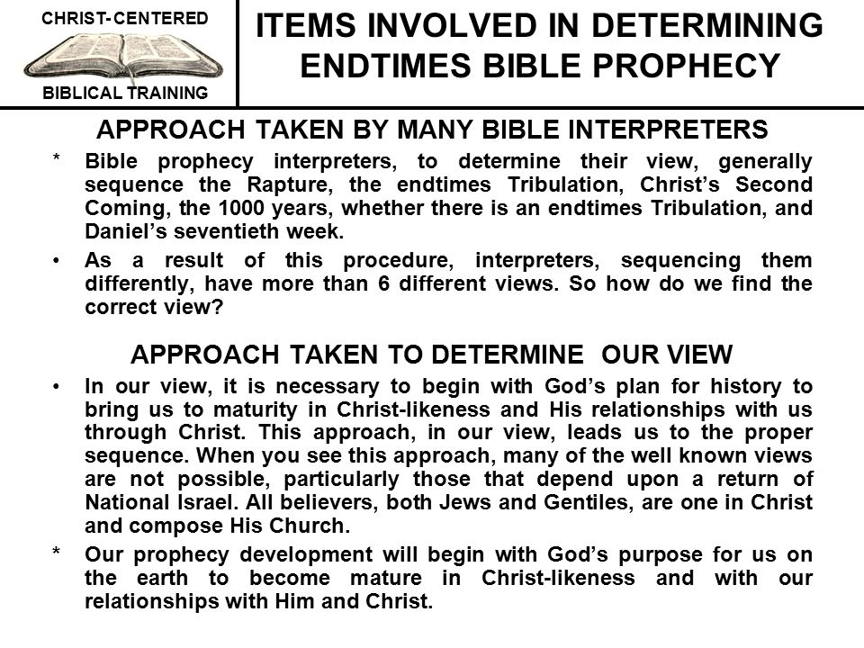 ITEMS INVOLVED IN DETERMINING ENDTIMES BIBLE PROPHECY