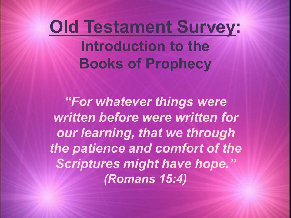 Old Testament Survey: Introduction to the Books of Prophecy