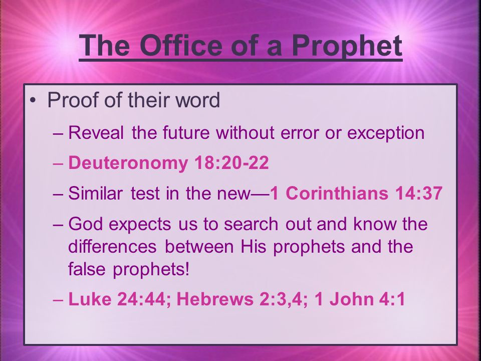 The Office of a Prophet Proof of their word