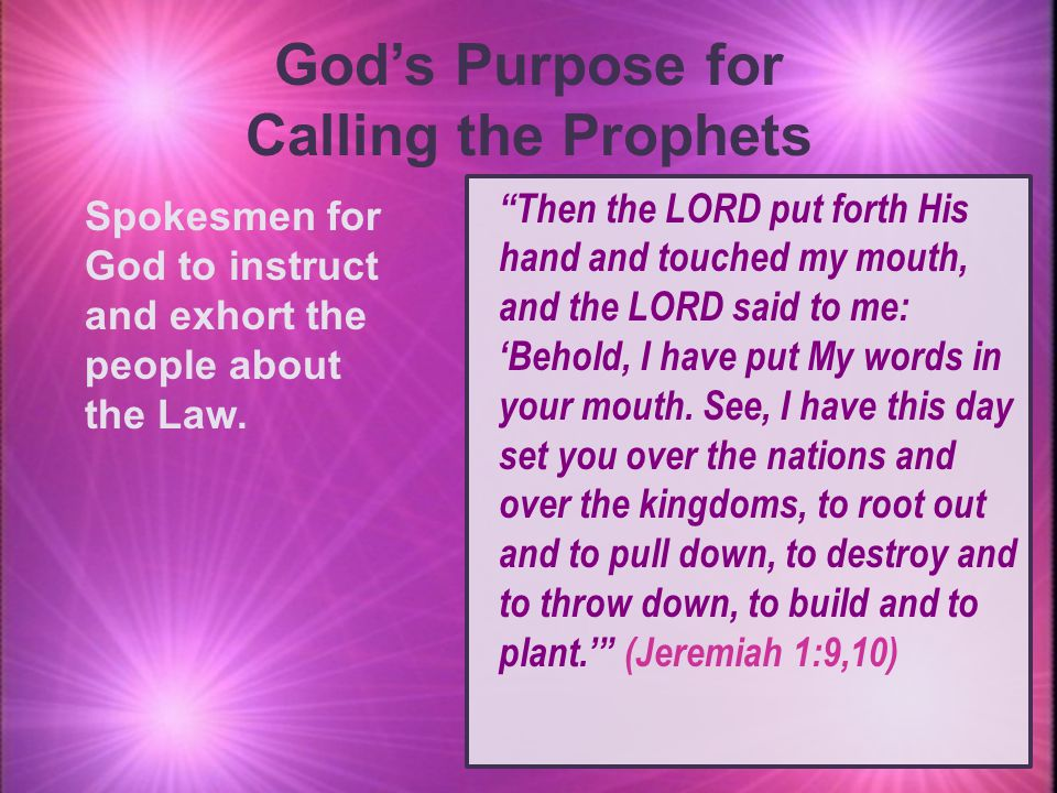 God's Purpose for Calling the Prophets