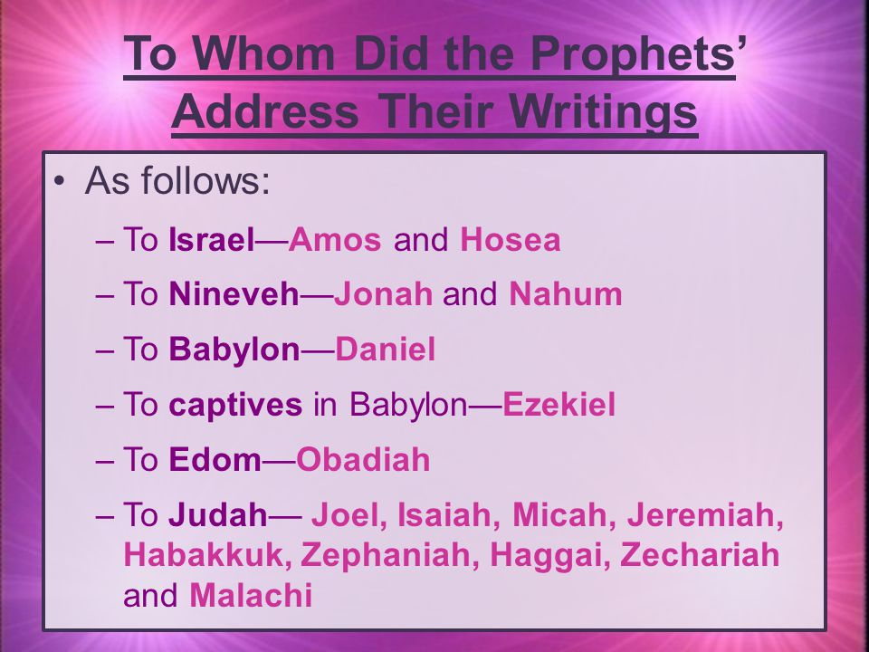 To Whom Did the Prophets' Address Their Writings