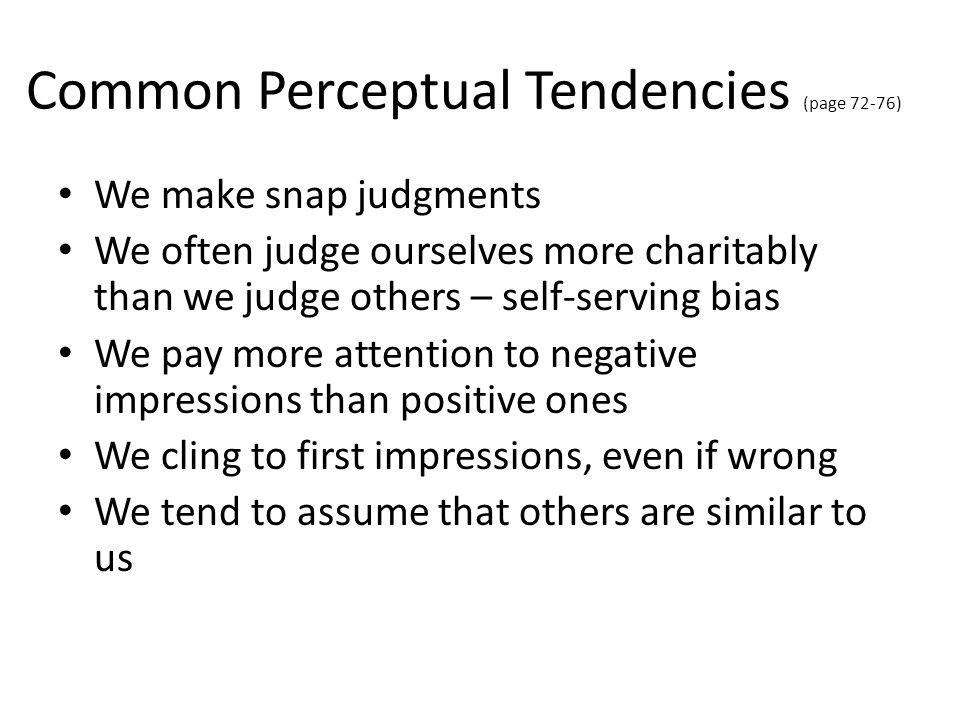 Common Perceptual Tendencies (page 72-76)