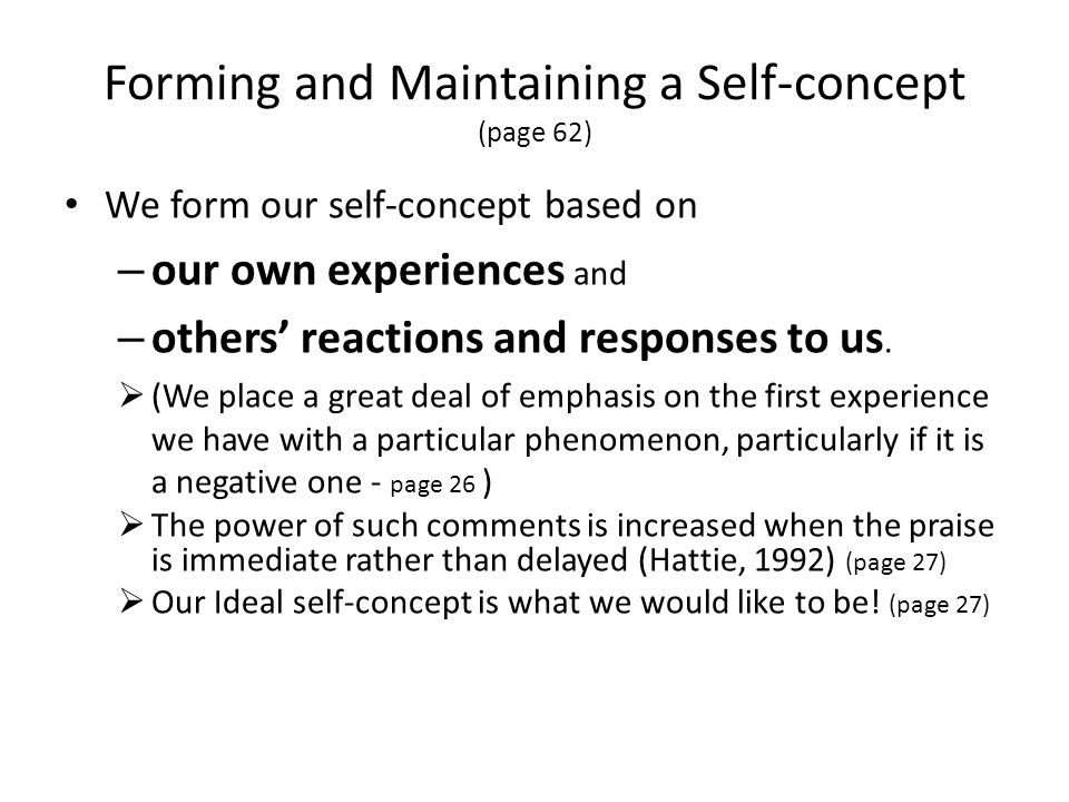 Forming and Maintaining a Self-concept (page 62)