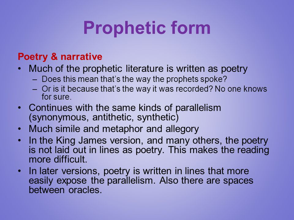 Prophetic form Poetry & narrative