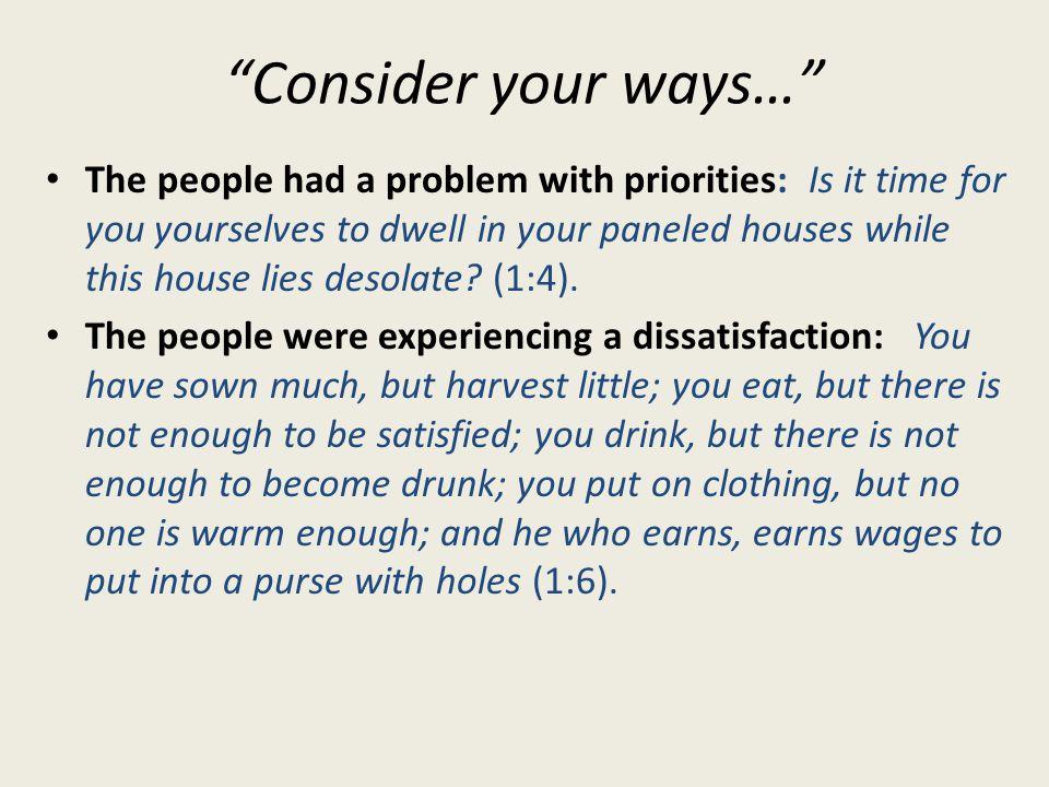 Consider your ways…
