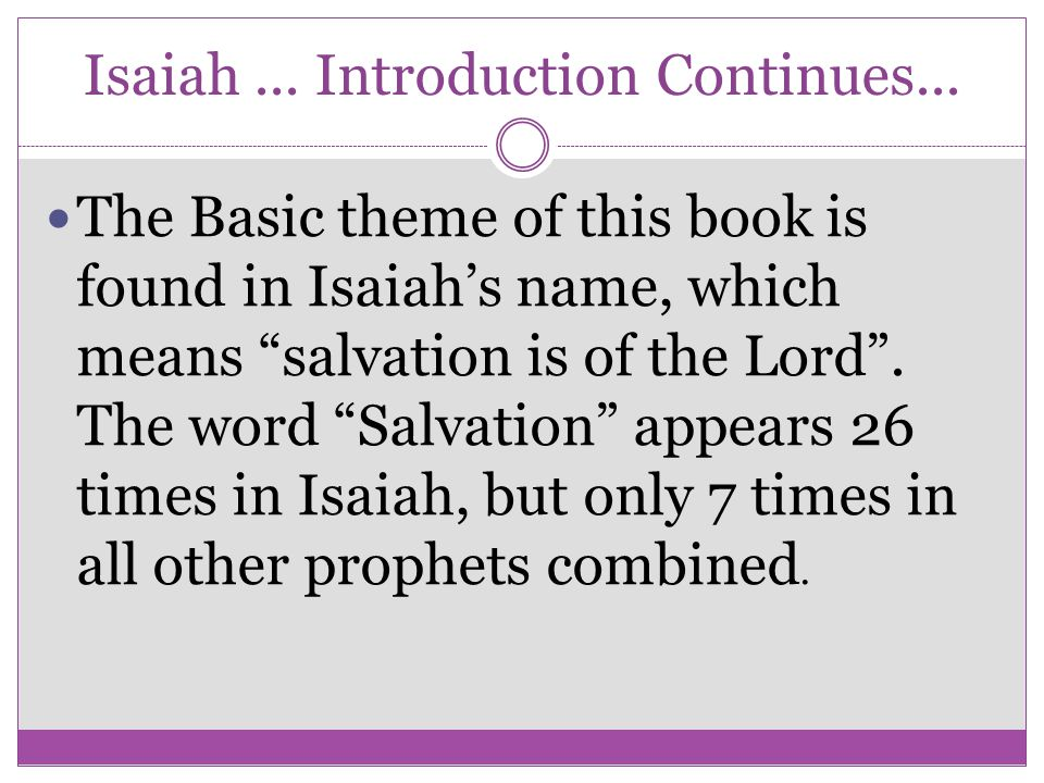 Isaiah ... Introduction Continues...