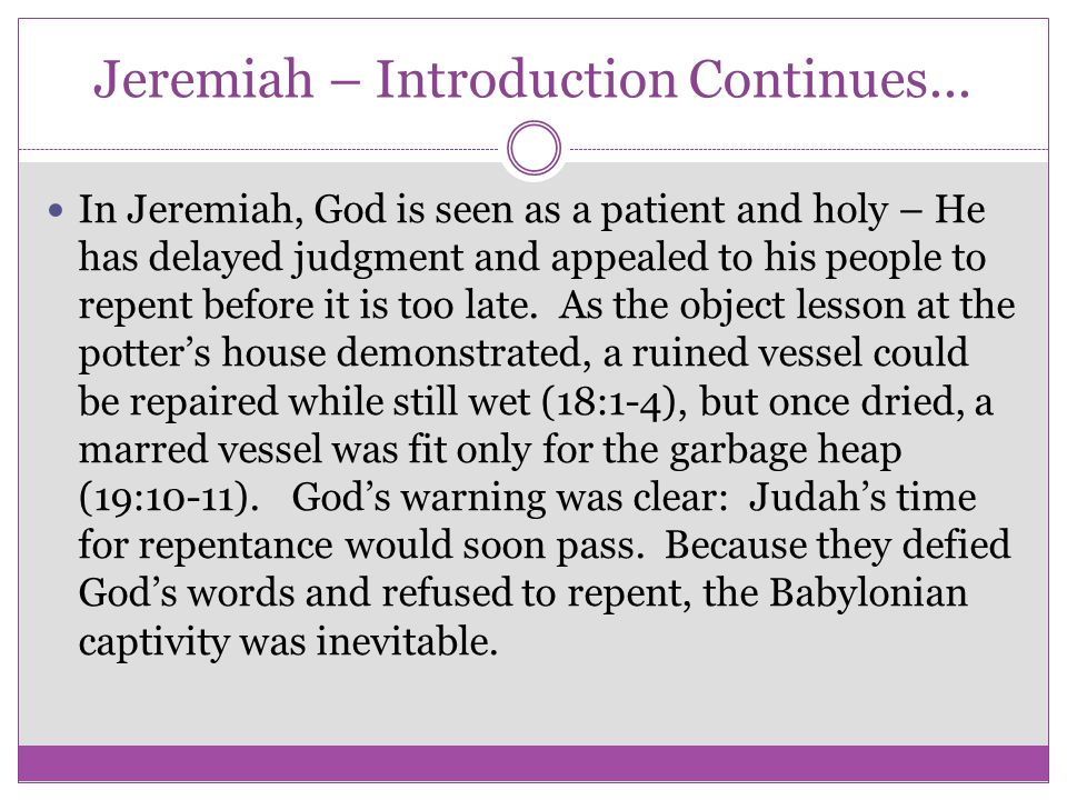 Jeremiah – Introduction Continues...