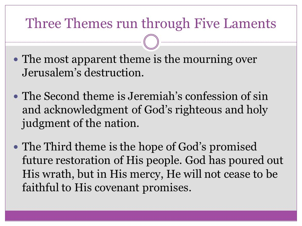 Three Themes run through Five Laments