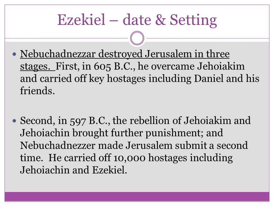Ezekiel – date & Setting