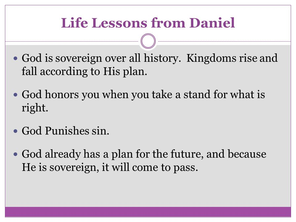 Life Lessons from Daniel