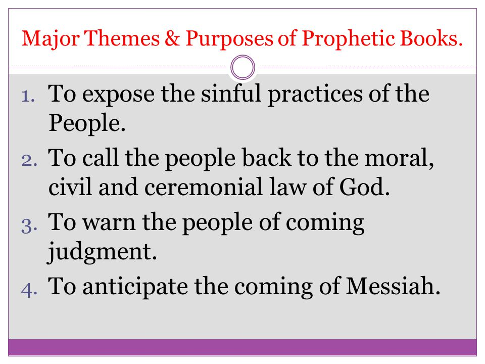 Major Themes & Purposes of Prophetic Books.