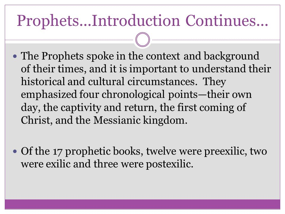 Prophets...Introduction Continues...