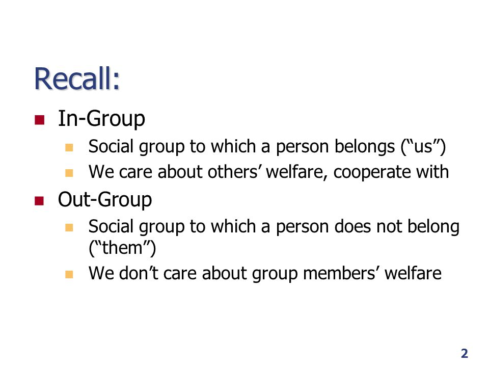 Recall: In-Group Out-Group