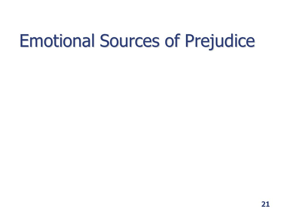 Emotional Sources of Prejudice