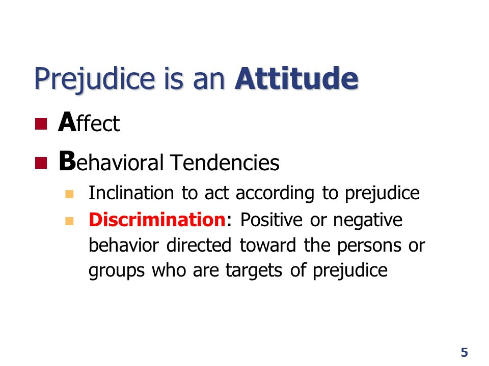 prejudice attitudes Lp 12c stereotypes 2 04/19/10 prejudice versus discrimination prejudice: a negative attitude towards individuals based on their membership in a group (racial, ethnic.