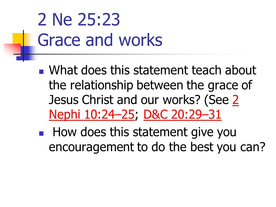 2 Ne 25:23 Grace and works