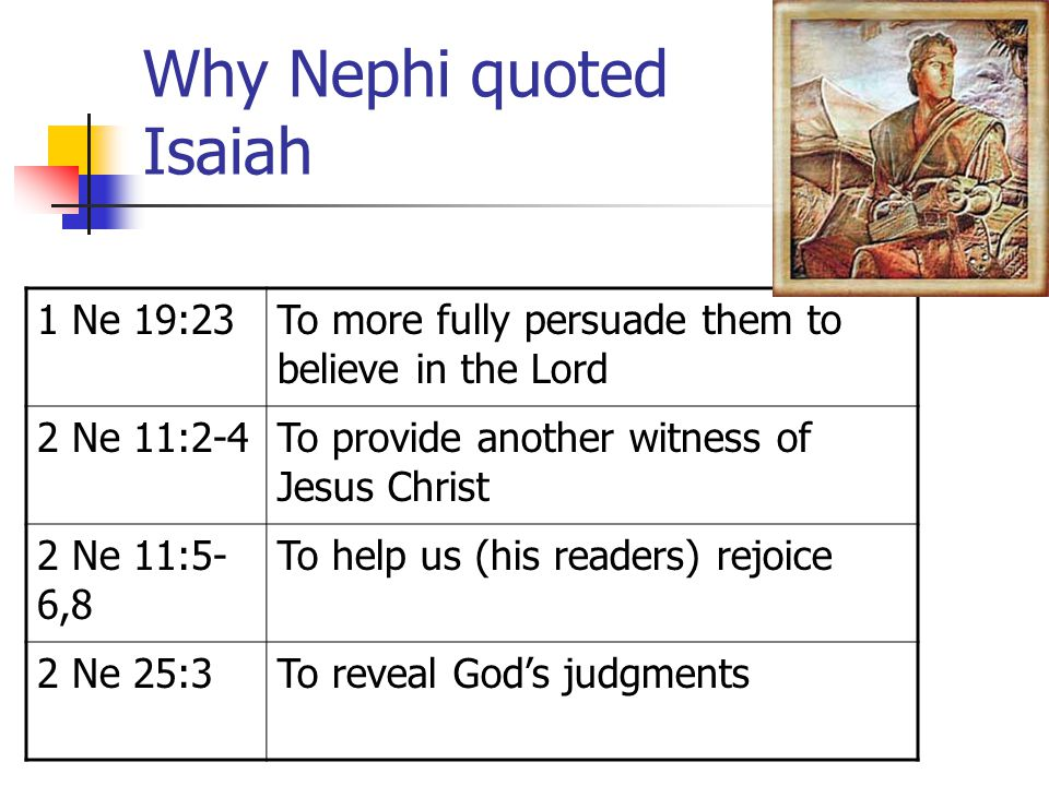 Why Nephi quoted Isaiah