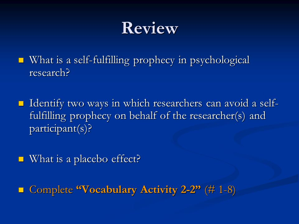 Review What is a self-fulfilling prophecy in psychological research
