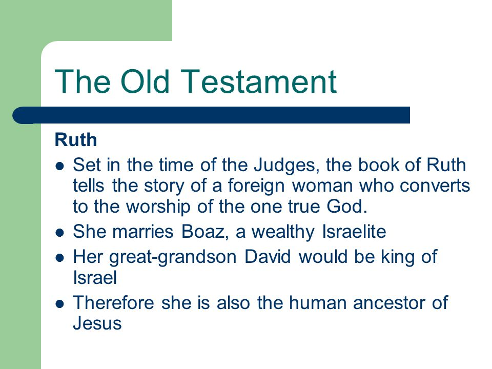 The Old Testament Ruth.