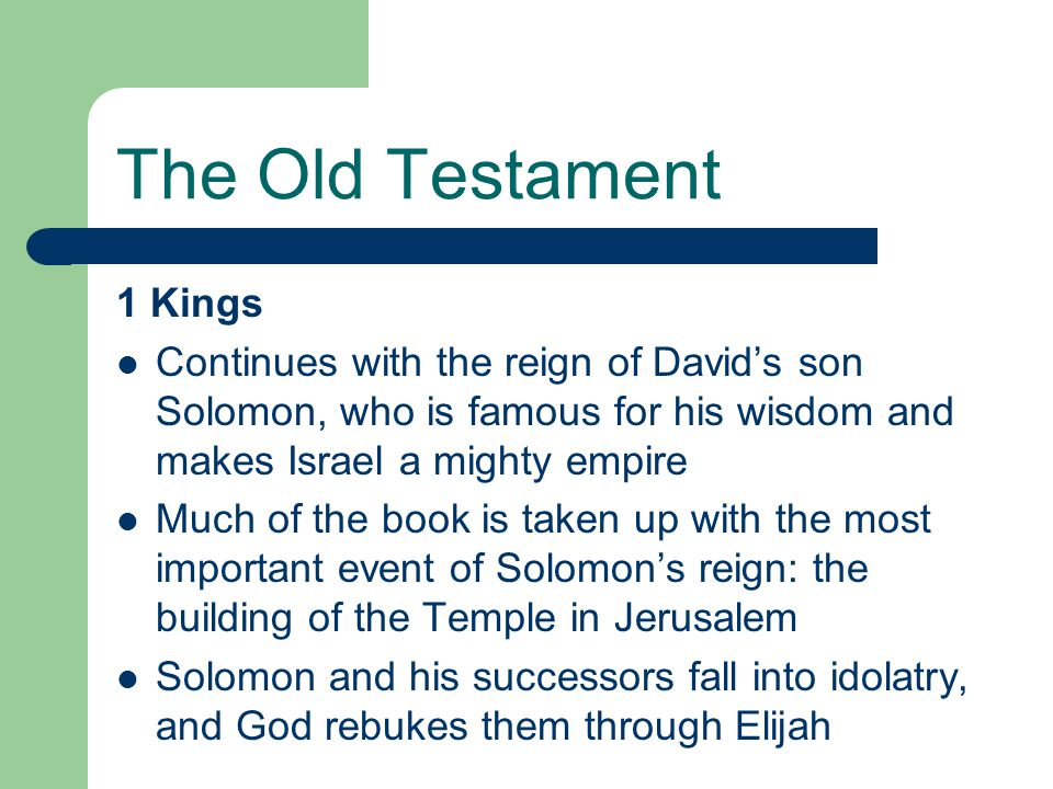 The Old Testament 1 Kings