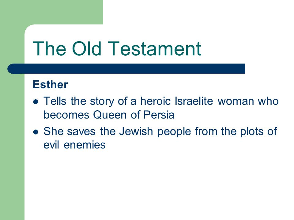 The Old Testament Esther