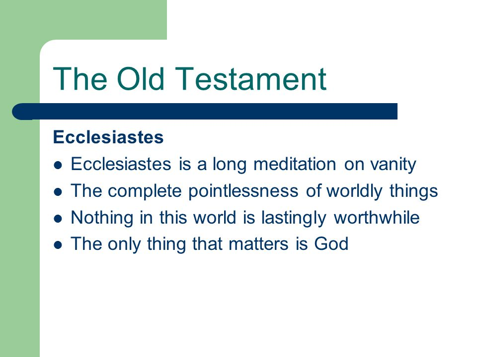 The Old Testament Ecclesiastes