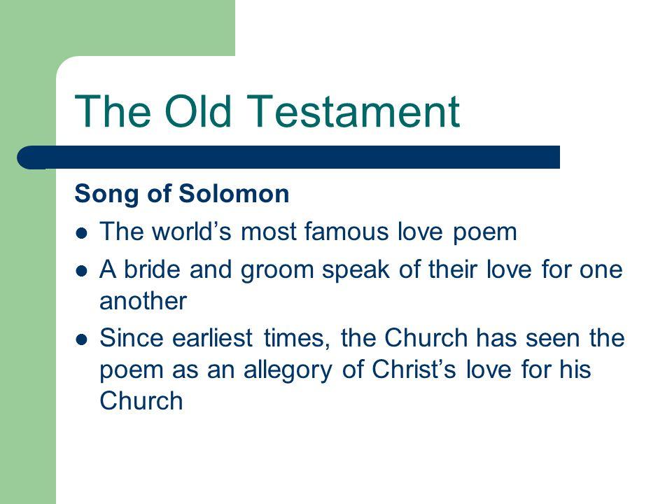 The Old Testament Song of Solomon The world's most famous love poem