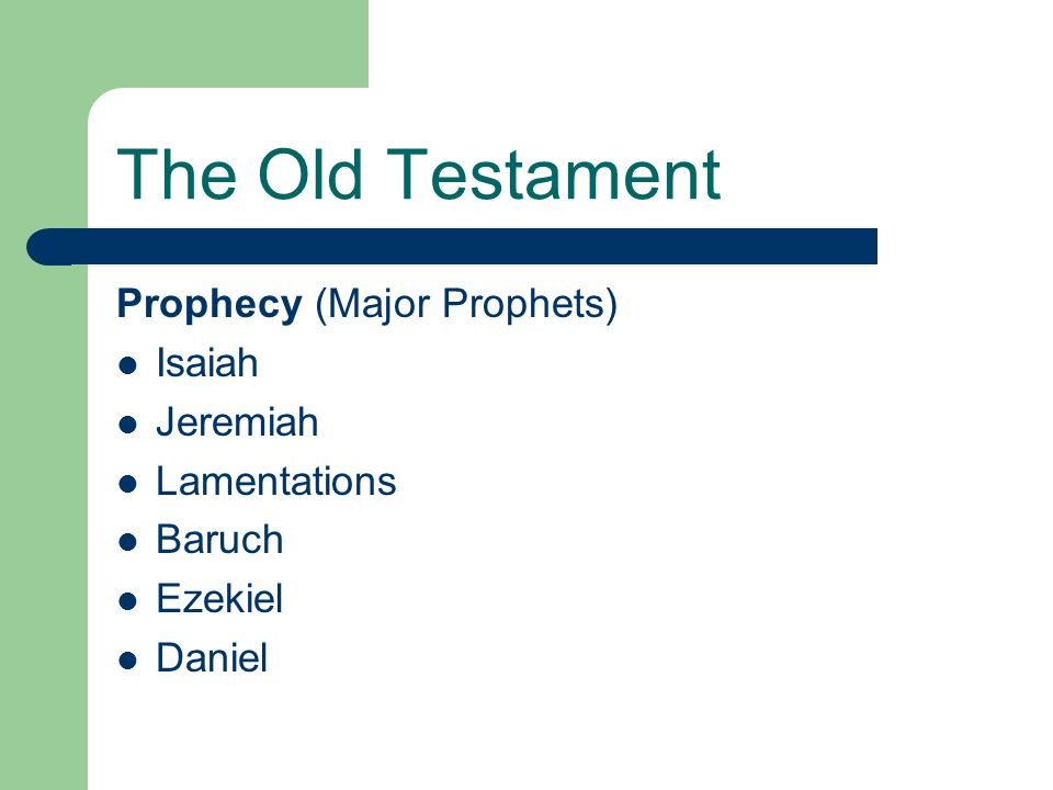 The Old Testament Prophecy (Major Prophets) Isaiah Jeremiah