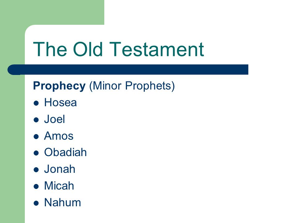 The Old Testament Prophecy (Minor Prophets) Hosea Joel Amos Obadiah