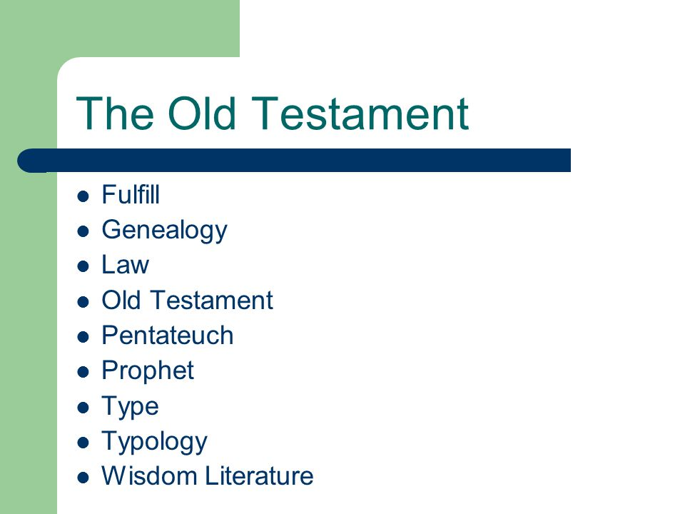 The Old Testament Fulfill Genealogy Law Old Testament Pentateuch